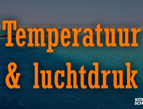 Temperatuur, luchtdruk en kitesurfen